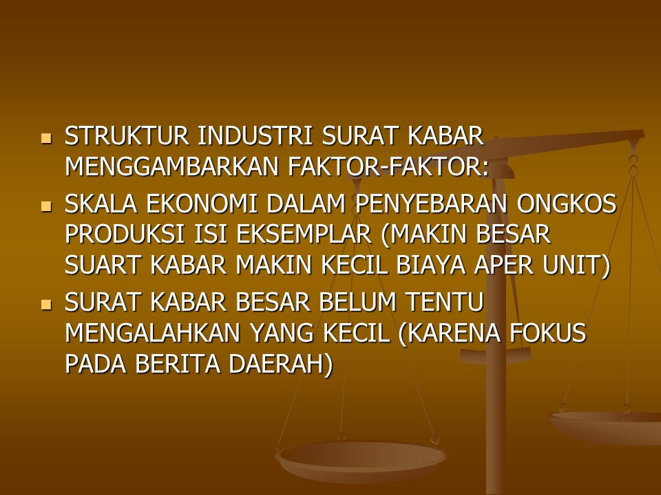 STRUKTUR INDUSTRI SURAT KABAR MENGGAMBARKAN FAKTOR-FAKTOR: