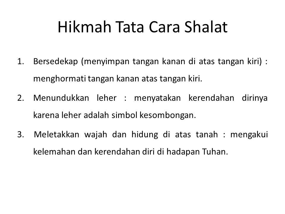 Hikmah Tata Cara Shalat