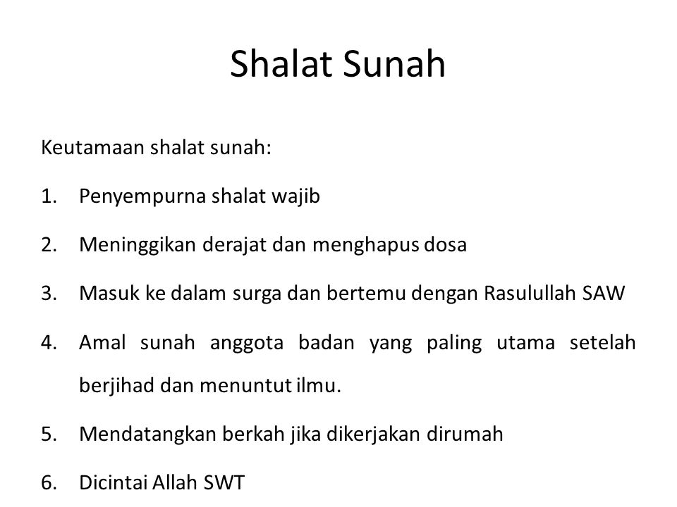 Shalat Sunah Keutamaan shalat sunah: Penyempurna shalat wajib