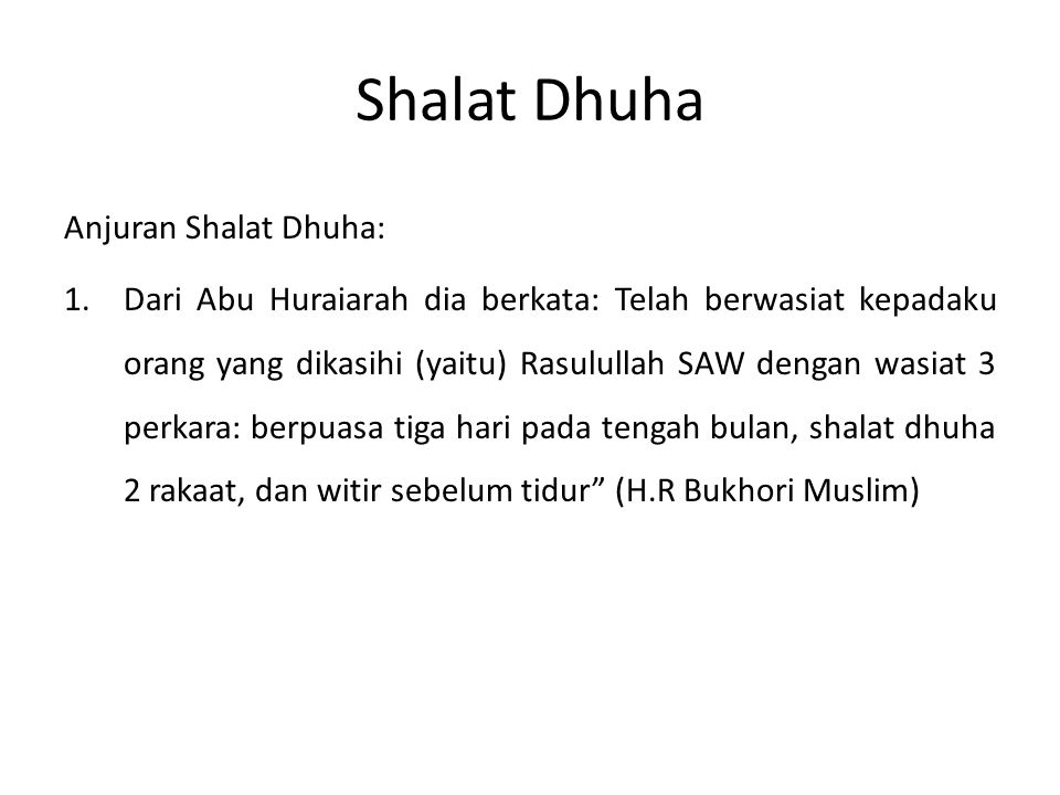 Shalat Dhuha Anjuran Shalat Dhuha: