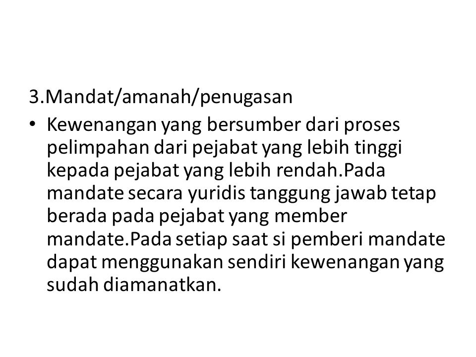 3.Mandat/amanah/penugasan