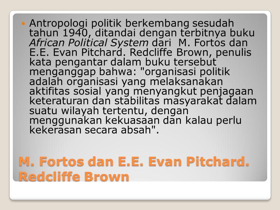 M. Fortos dan E.E. Evan Pitchard. Redcliffe Brown
