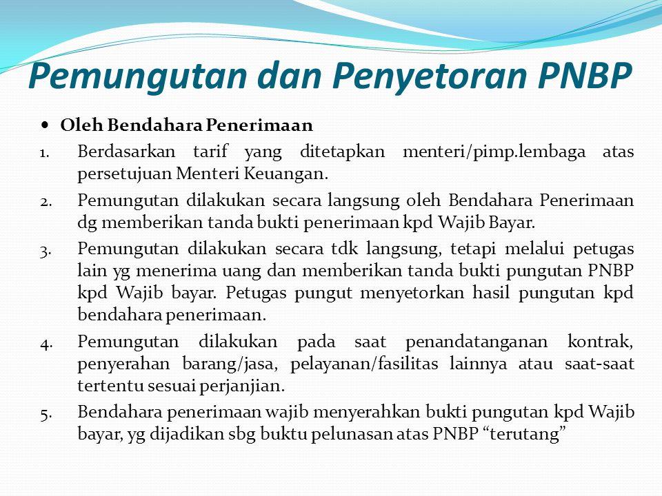 Pemungutan dan Penyetoran PNBP