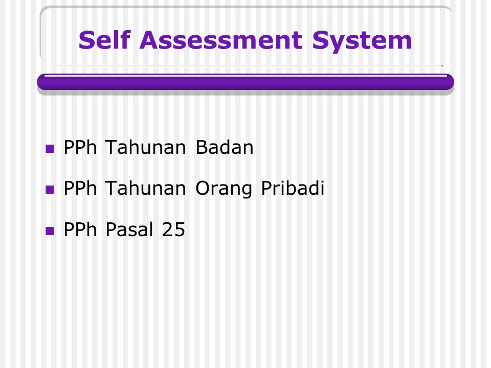 Self Assessment System