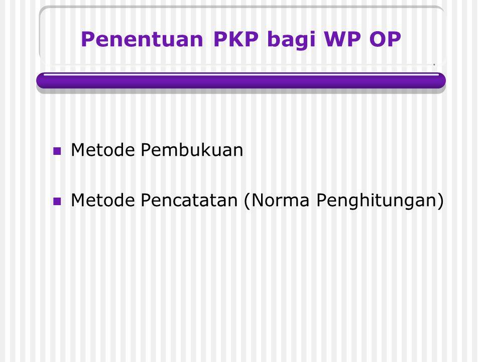 Penentuan PKP bagi WP OP