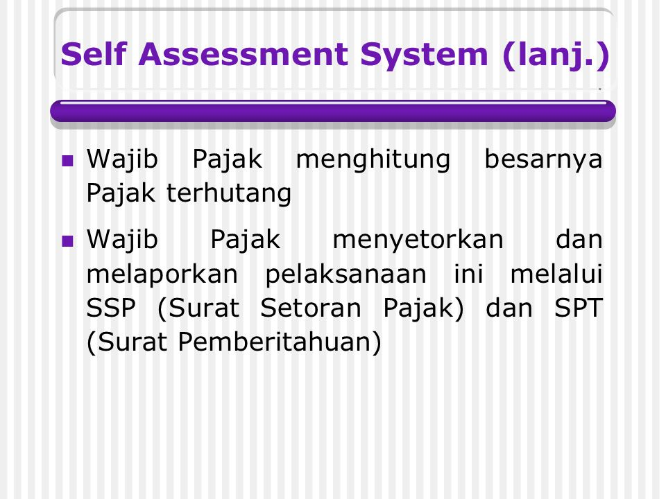 Self Assessment System (lanj.)