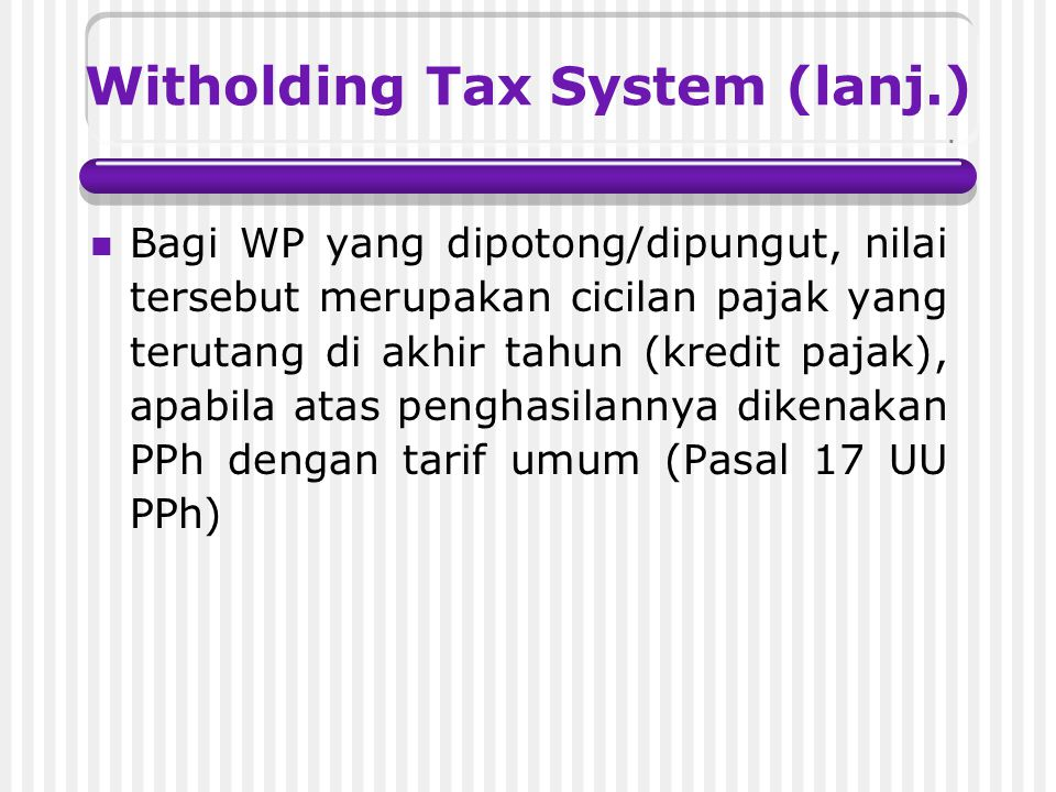 Witholding Tax System (lanj.)