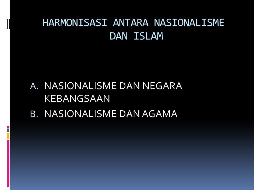 HARMONISASI ANTARA NASIONALISME DAN ISLAM