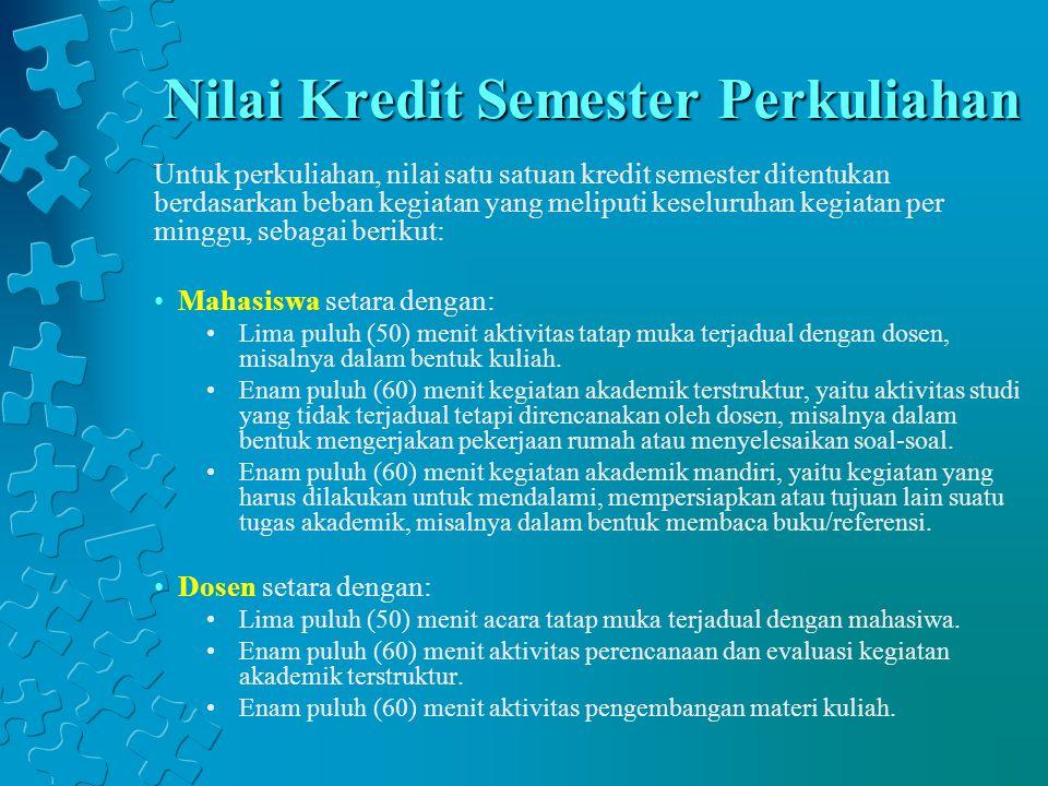 Nilai Kredit Semester Perkuliahan