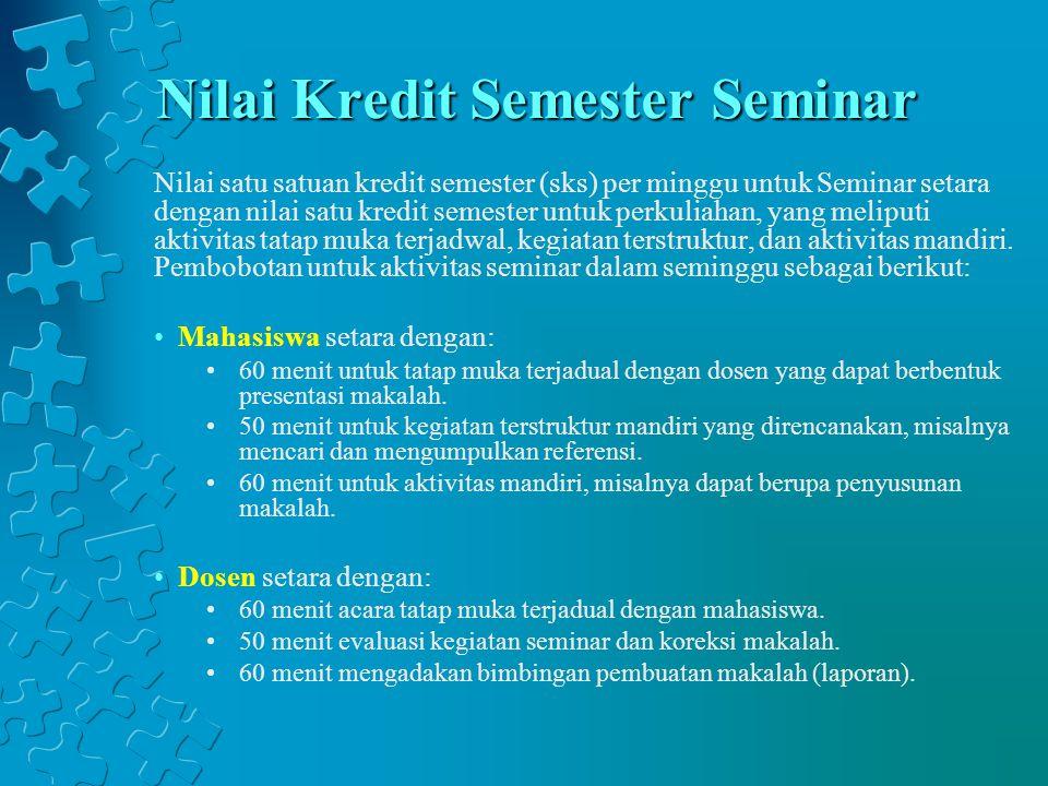 Nilai Kredit Semester Seminar