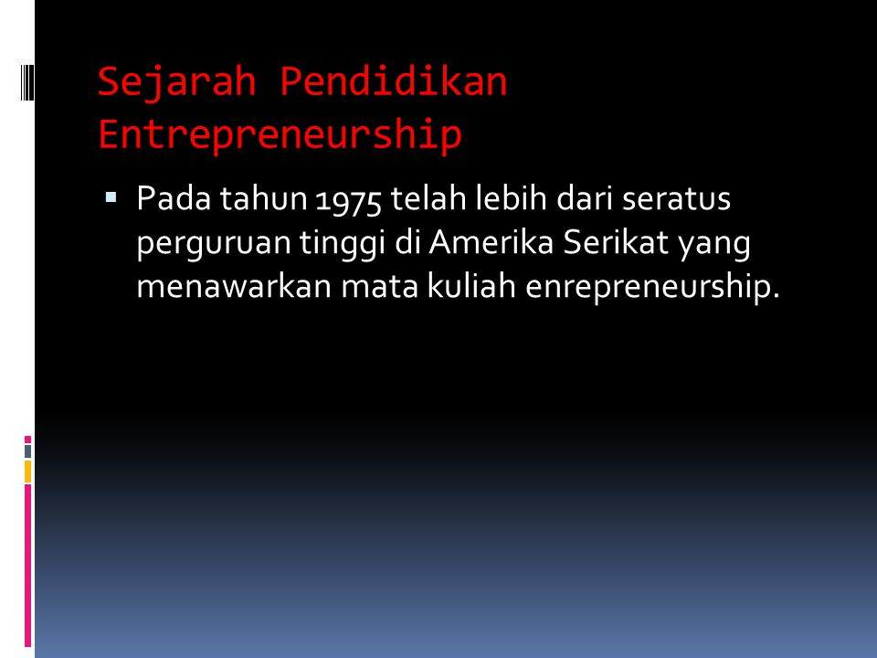 Sejarah Pendidikan Entrepreneurship
