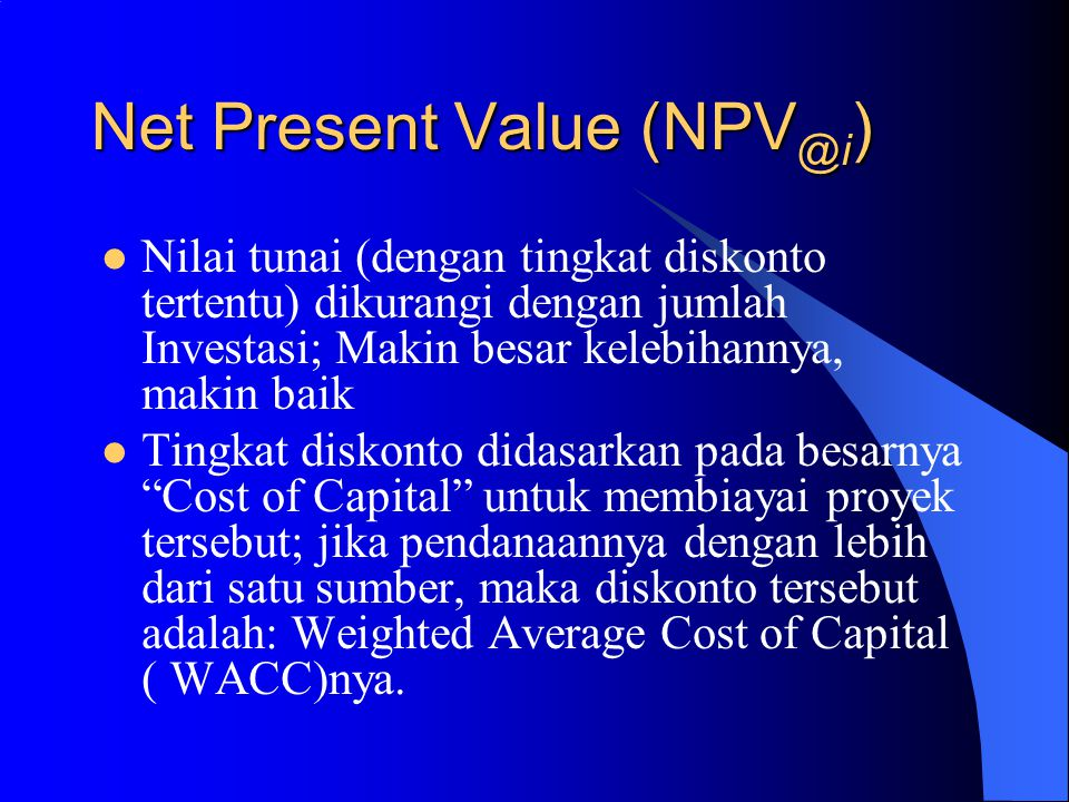 Net Present Value (NPV@i)
