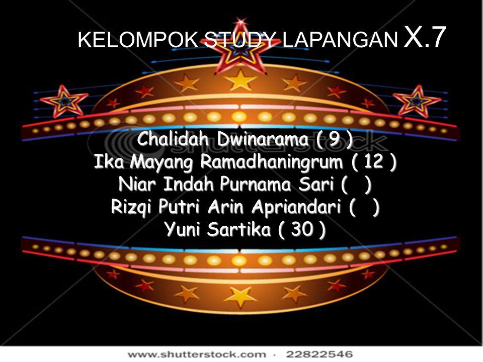KELOMPOK STUDY LAPANGAN X.7