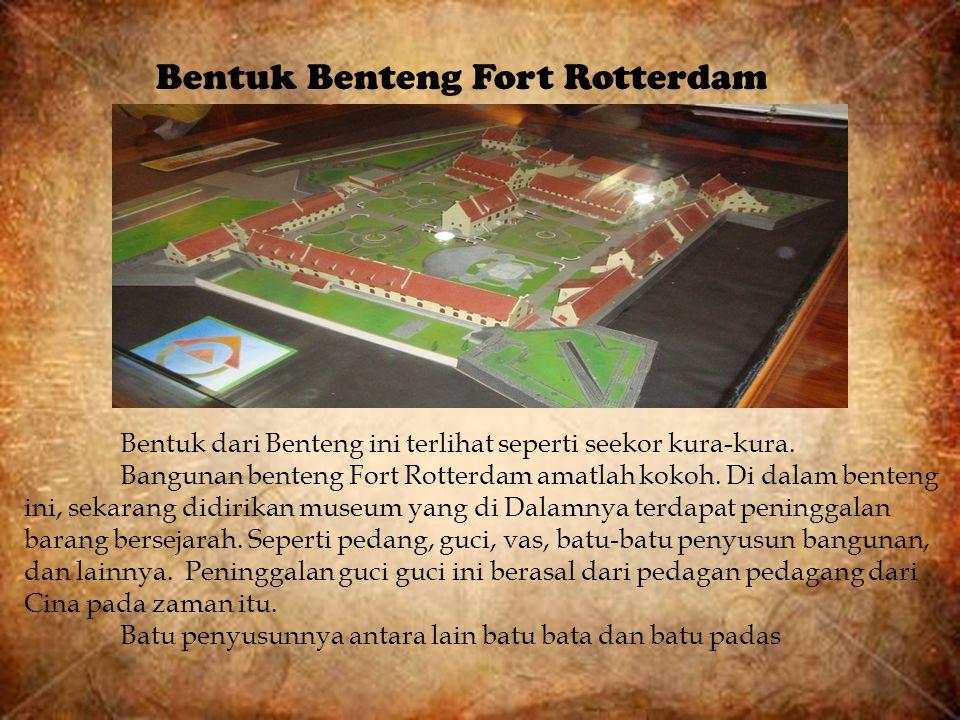 Bentuk Benteng Fort Rotterdam