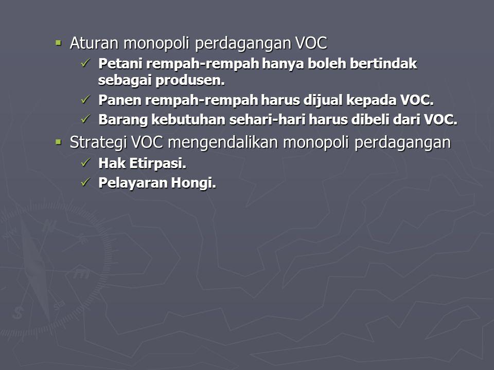 Aturan monopoli perdagangan VOC
