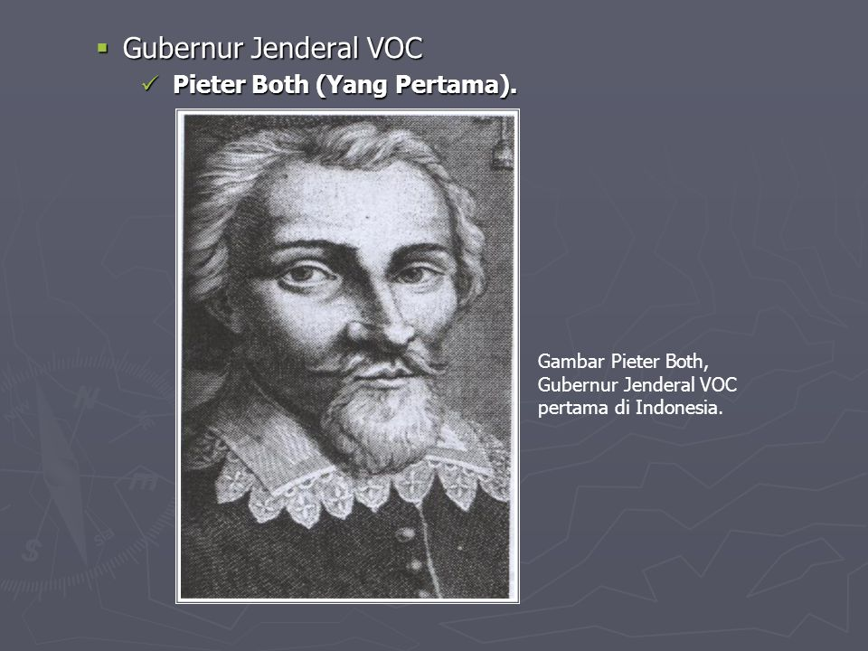 Gubernur Jenderal VOC Pieter Both (Yang Pertama). Gambar Pieter Both,