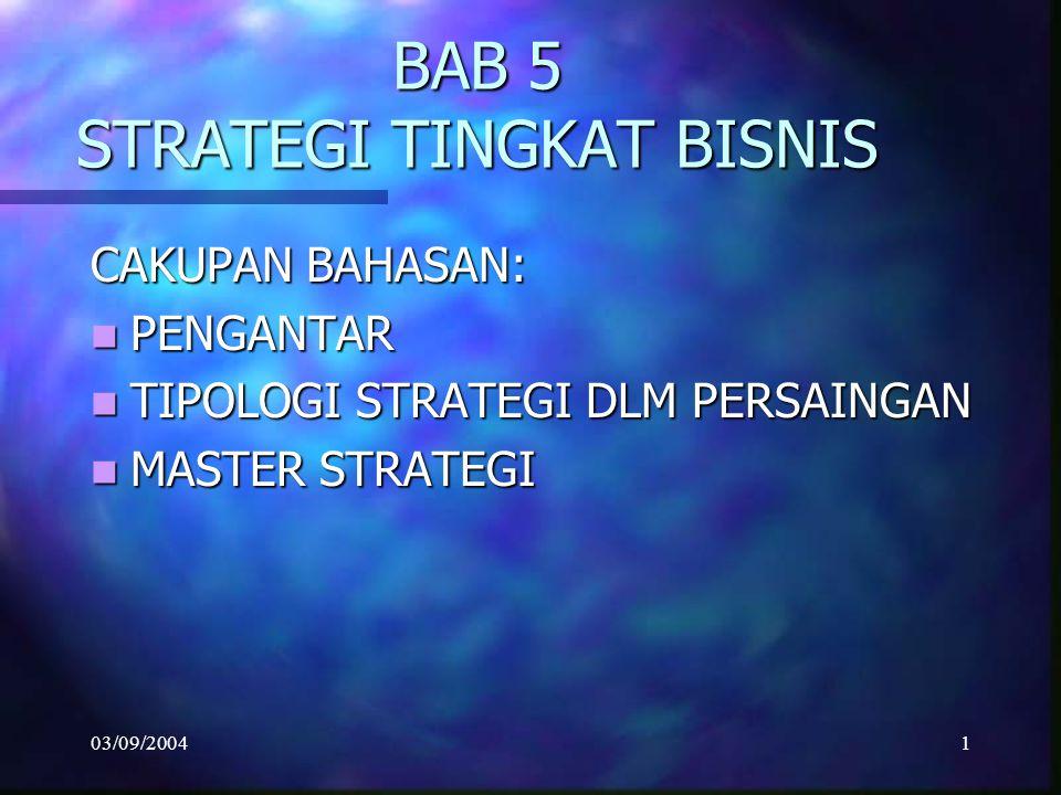BAB 5 STRATEGI TINGKAT BISNIS