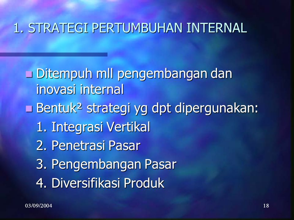 1. STRATEGI PERTUMBUHAN INTERNAL