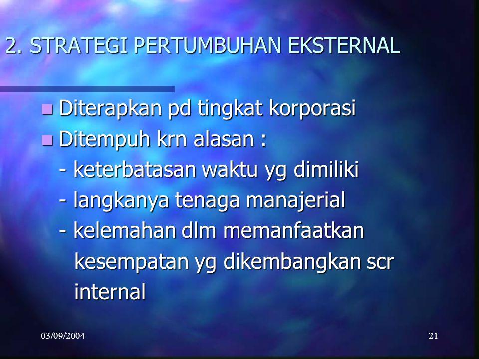 2. STRATEGI PERTUMBUHAN EKSTERNAL
