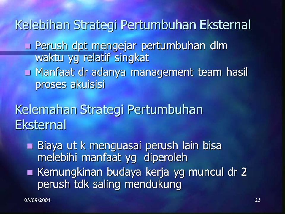 Kelebihan Strategi Pertumbuhan Eksternal
