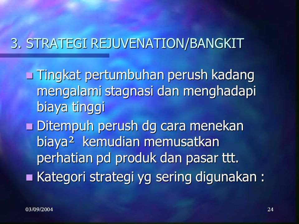 3. STRATEGI REJUVENATION/BANGKIT