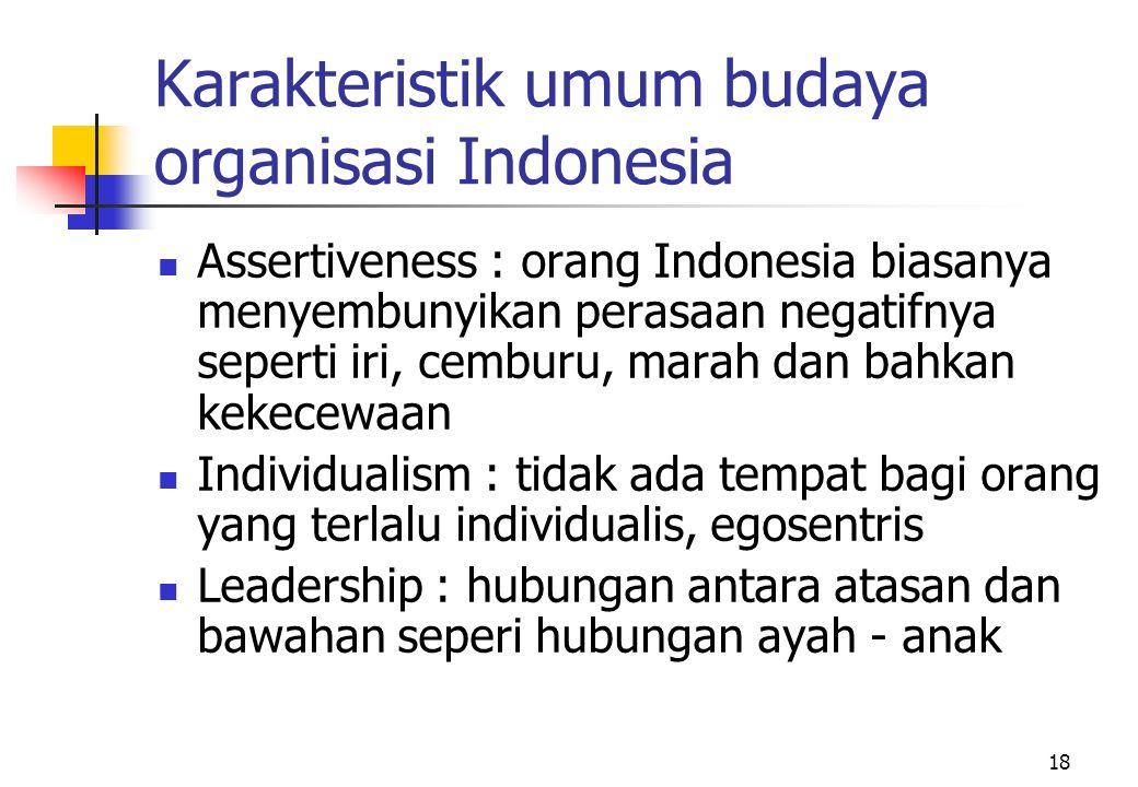 Karakteristik umum budaya organisasi Indonesia