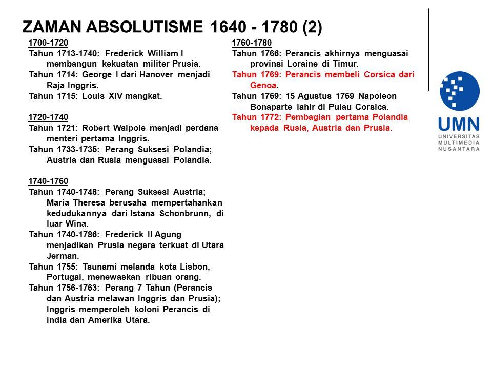 ZAMAN ABSOLUTISME 1640 - 1780 (2) 1700-1720