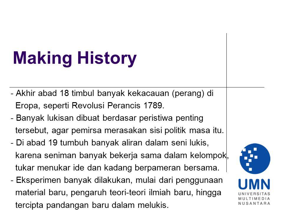 Making History - Akhir abad 18 timbul banyak kekacauan (perang) di
