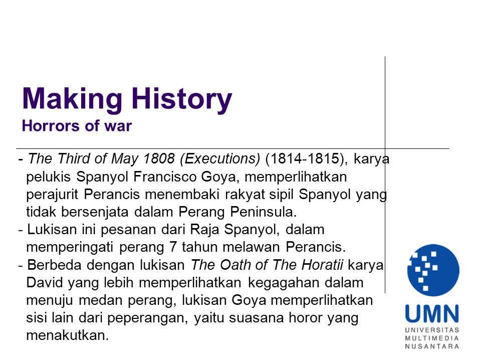 Making History Horrors of war