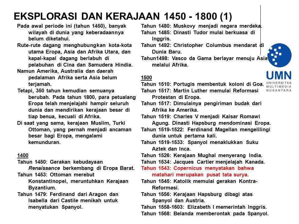 EKSPLORASI DAN KERAJAAN 1450 - 1800 (1)