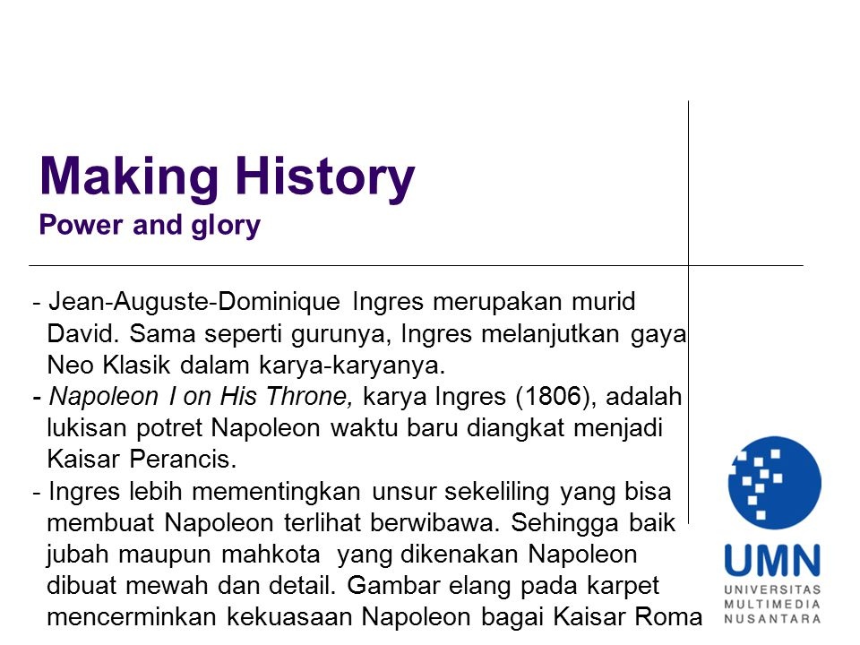 Making History Power and glory