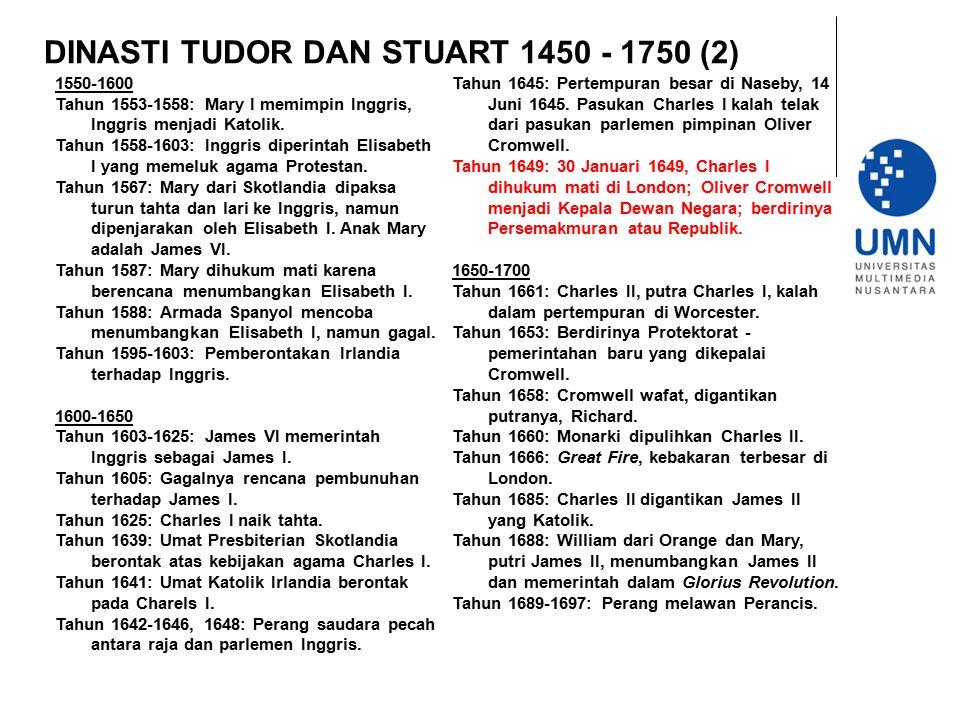 DINASTI TUDOR DAN STUART 1450 - 1750 (2)