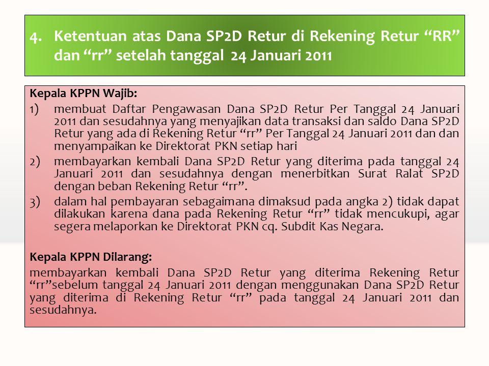 Ketentuan atas Dana SP2D Retur di Rekening Retur RR dan rr setelah tanggal 24 Januari 2011