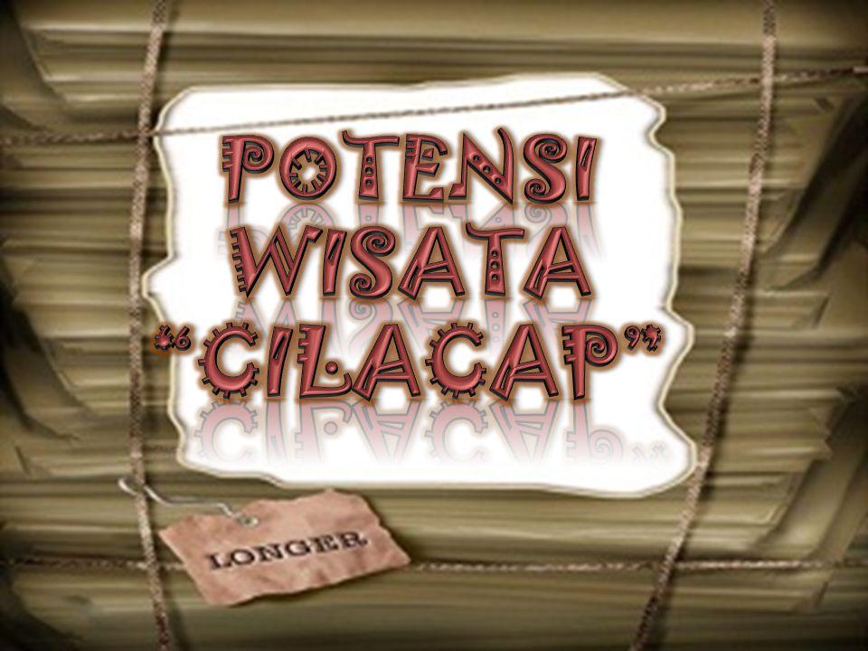 POTENSI WISATA CILACAP