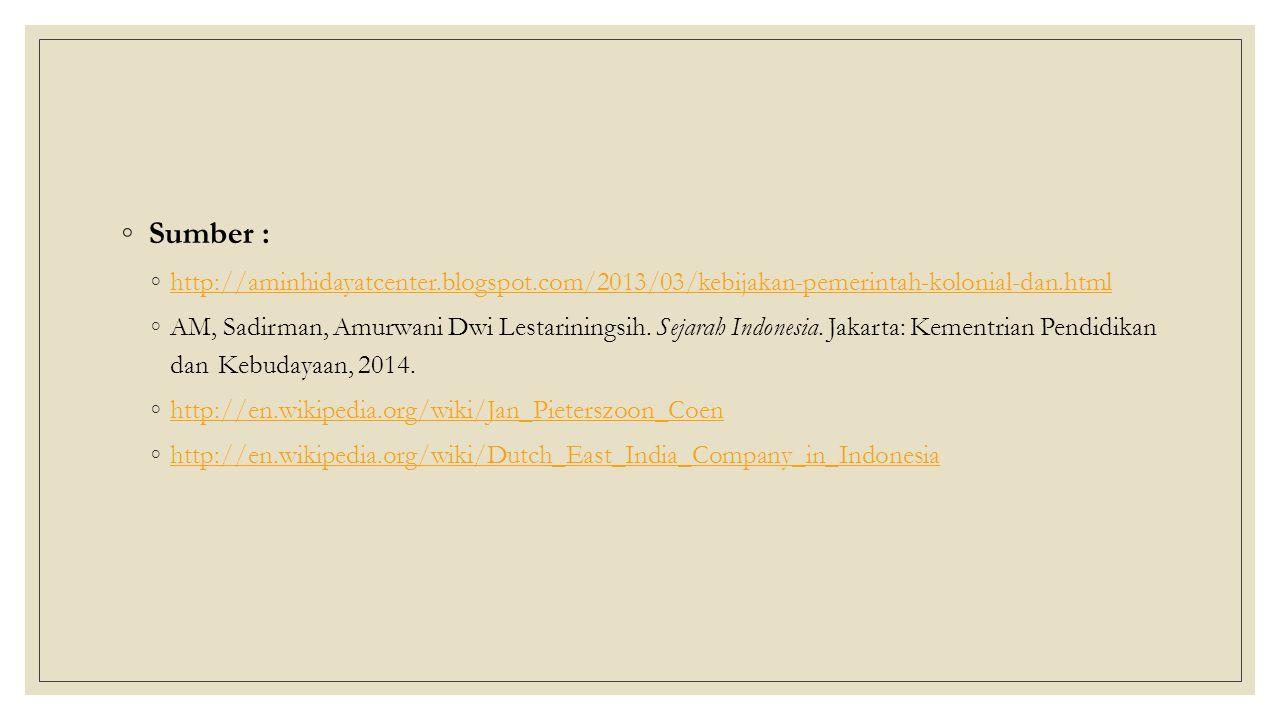 Sumber : http://aminhidayatcenter.blogspot.com/2013/03/kebijakan-pemerintah-kolonial-dan.html.