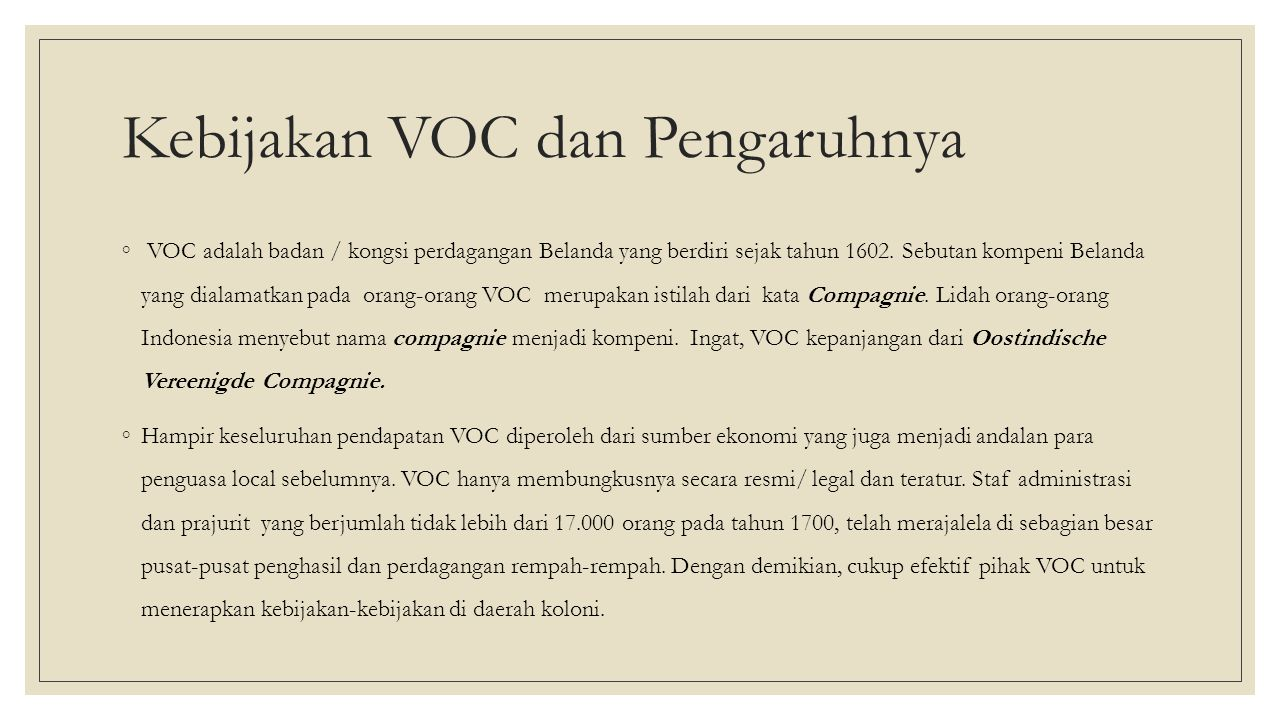 Kebijakan VOC dan Pengaruhnya