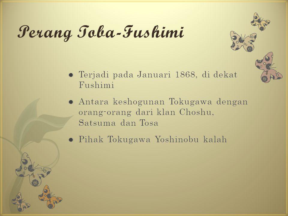 Perang Toba-Fushimi Terjadi pada Januari 1868, di dekat Fushimi