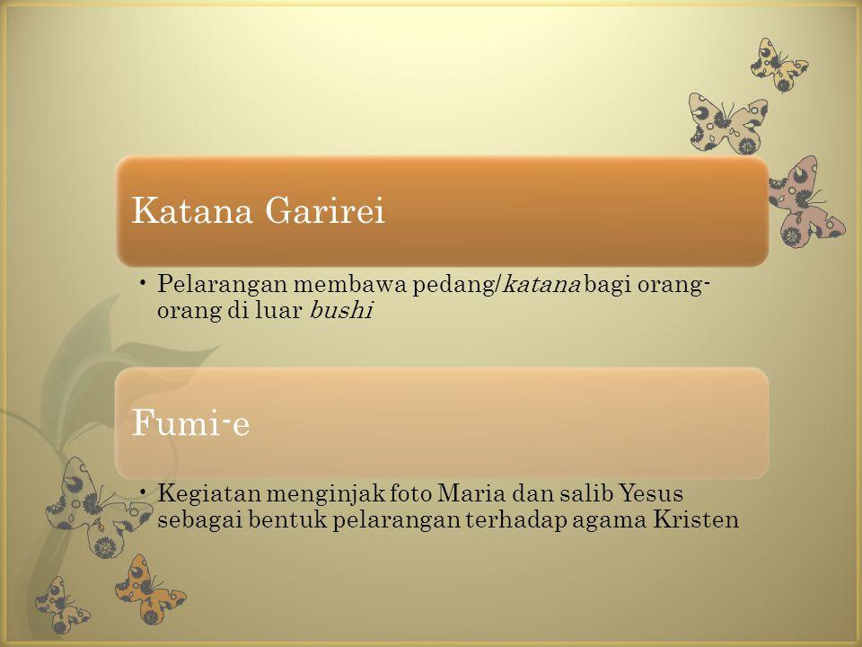 Katana Garirei Pelarangan membawa pedang/katana bagi orang-orang di luar bushi. Fumi-e.