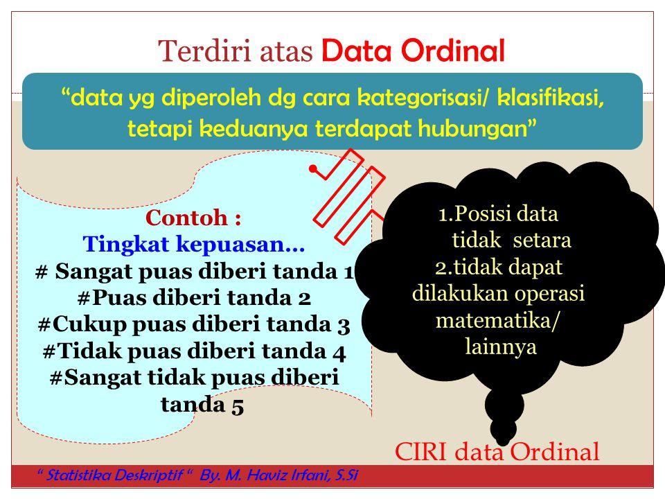 Terdiri atas Data Ordinal