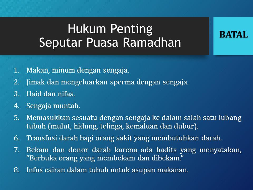 Hukum Penting Seputar Puasa Ramadhan