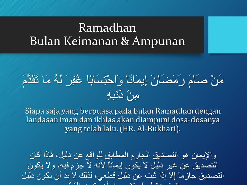 Ramadhan Bulan Keimanan & Ampunan