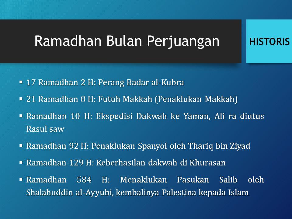 Ramadhan Bulan Perjuangan