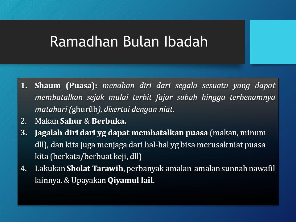 Ramadhan Bulan Ibadah