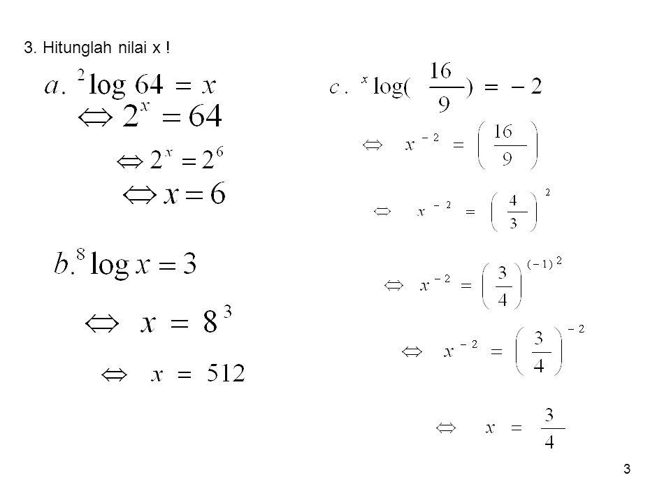 3. Hitunglah nilai x !