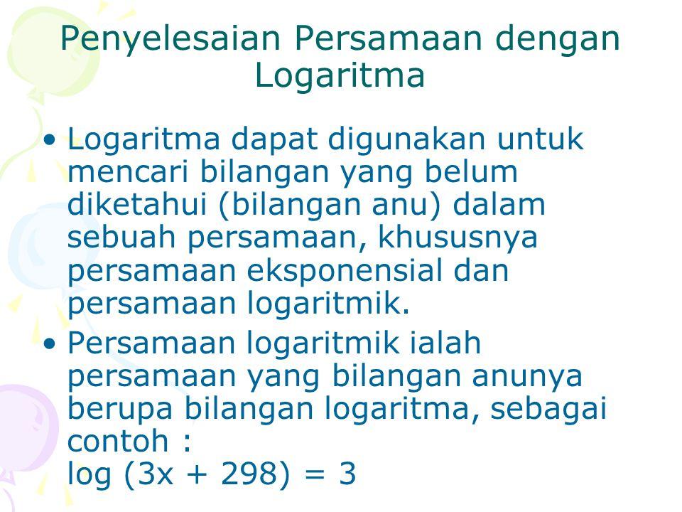 Penyelesaian Persamaan dengan Logaritma