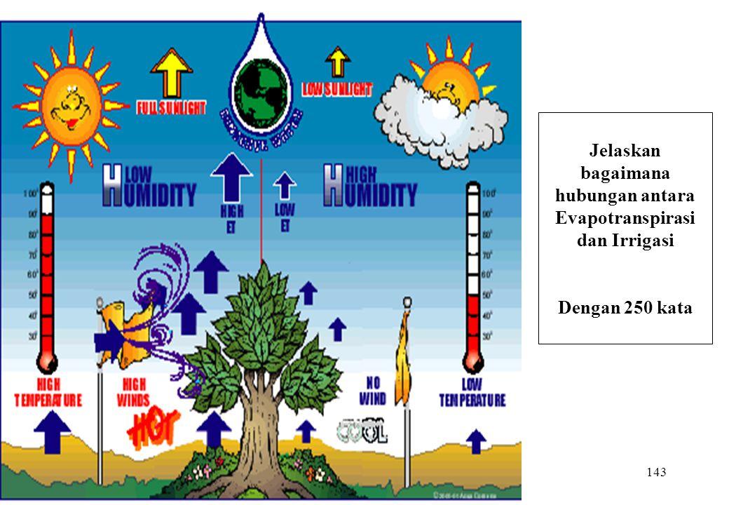 Jelaskan bagaimana hubungan antara Evapotranspirasi dan Irrigasi