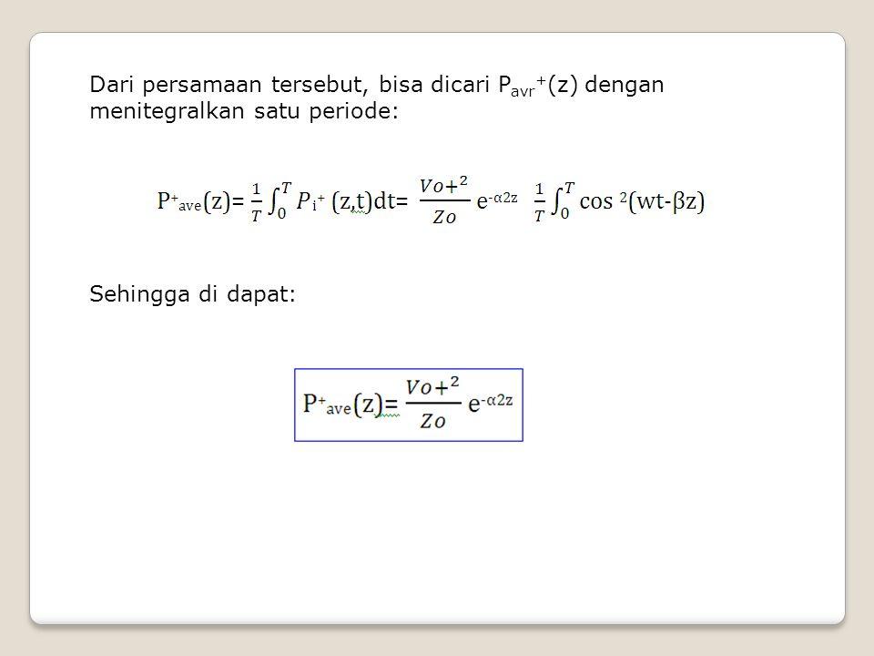 Dari persamaan tersebut, bisa dicari Pavr+(z) dengan menitegralkan satu periode: