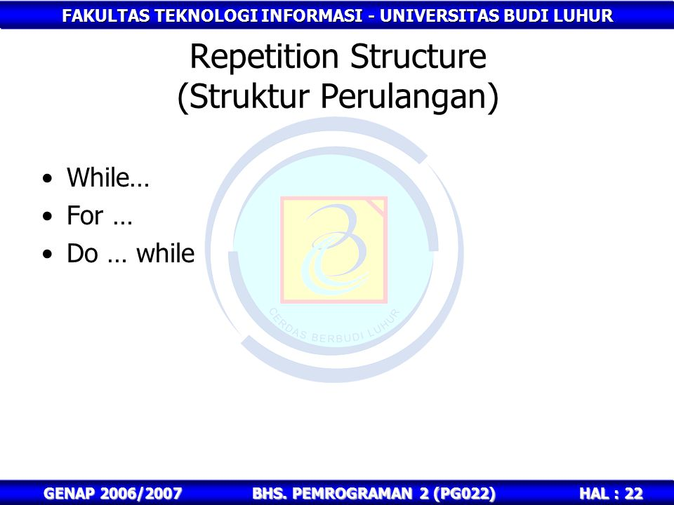 Repetition Structure (Struktur Perulangan)