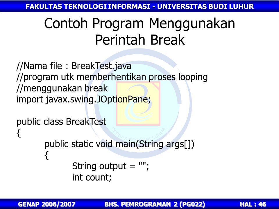 Contoh Program Menggunakan Perintah Break