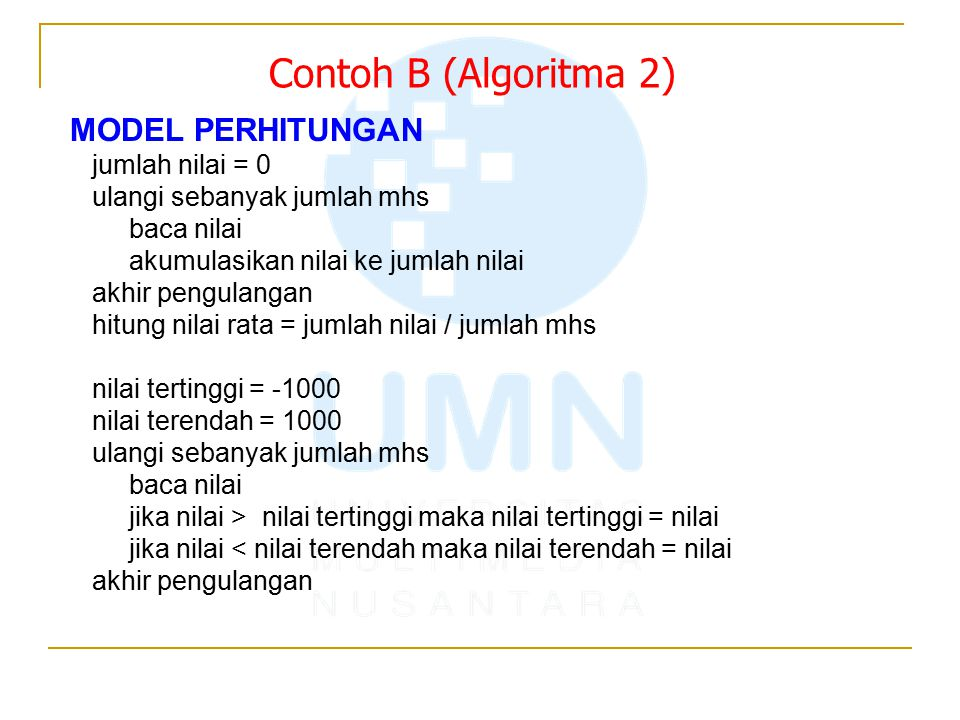 Contoh B (Algoritma 2) MODEL PERHITUNGAN jumlah nilai = 0